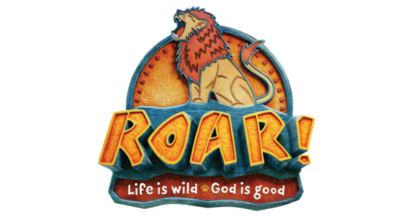 Vacation Bible School – Roar: Life is Wild, God is Good